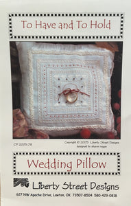 To Have and To Hold Wedding Pillow