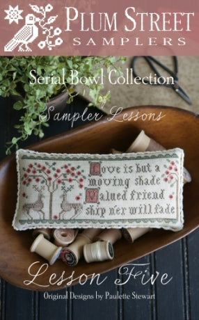 Serial Bowl Collection of Sampler Lessons #5 - Lesson Five - Cross Stitch Pattern