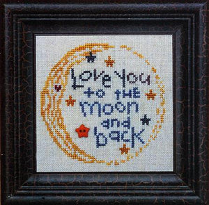 Love You to the Moon and Back - The Starlight Stitchery