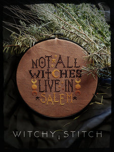 Not All Witches Live in Salem - Cross Stitch Pattern