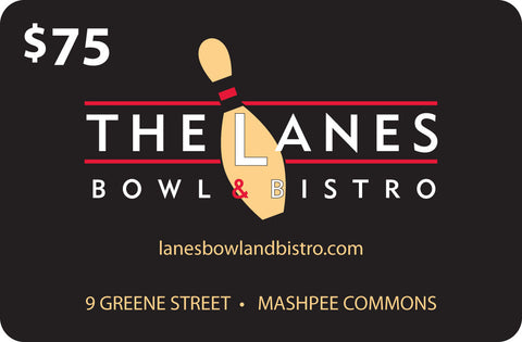 The Lanes Bowl & Bistro $75 Gift Card