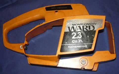 montgomery ward 2.3 featherweight chainsaw housing cover rear handle