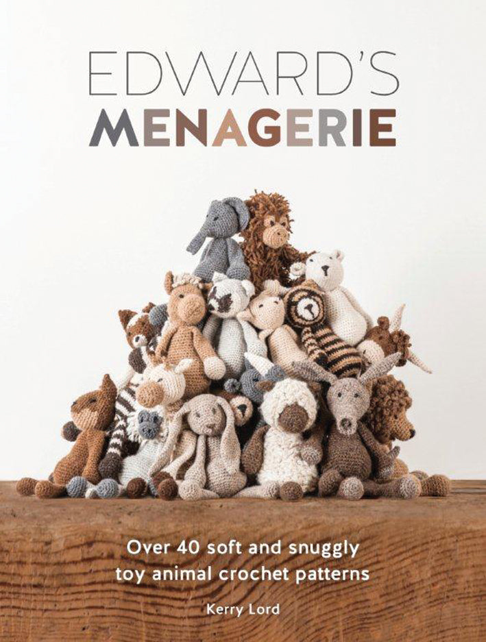 "The front cover of ""Edward's Menagerie"" by Kerry Lord. Depicting a pile of crocheted animals accompanied by the tagline ""Over 40 soft and snuggly toy animal crochet animals""."