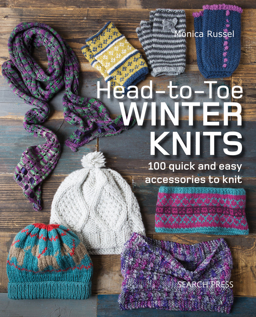 "The front cover of ""Head-to-toe"" Winter Knits by Monica Russell with the tag line ""100 quick and easy accessories to knit"" and a background of various knitted hats, gloves and scarves on a wooden table."