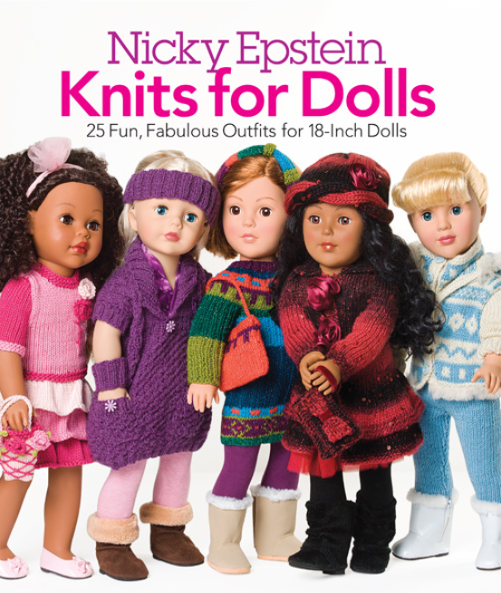 "The front cover of ""Nicky Epstein Knits for Dolls"" with the tagline ""25 fun, fabulous outfits for 18-inch dolls"". There are 5 dolls pictured wearing different knitted clothing items."
