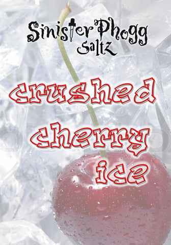 Crushed Cherry Ice by Sinister Phogg Saltz