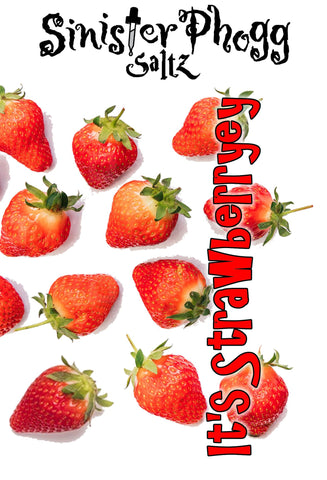 It's Strawberryey by Sinister Phogg Saltz