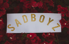 Load image into Gallery viewer, SADBOYZ - Gold Leaf