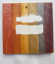 "Load image into Gallery viewer, Coaster/Ornament - Wood Sqare 3x3""- Rustic Rainbow Equal"