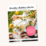 Healthy Holiday Hacks FREE eBook