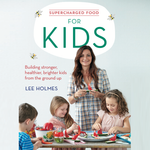 Supercharged Food for Kids Print Book