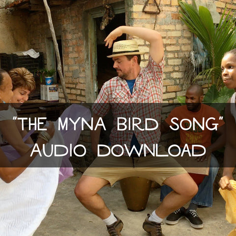 """The Myna Bird Song"" (Audio Download)"