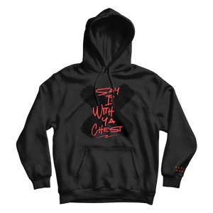SAY IT WITH YOUR CHEST BLACK HOODIE