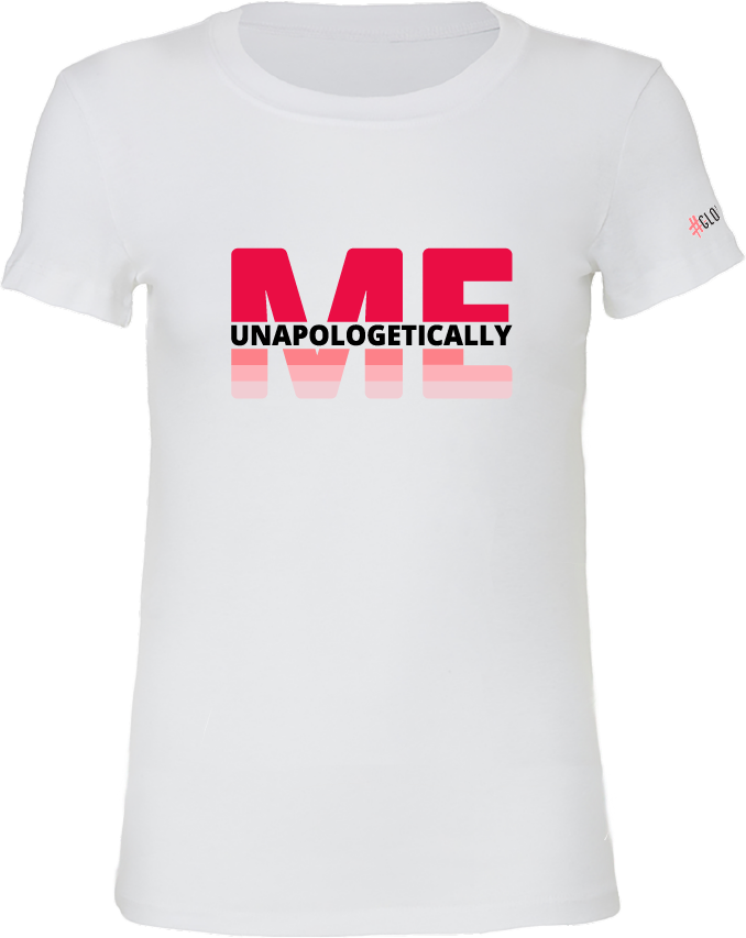 GLOL UNAPOLOGETICALLY ME t-shirt