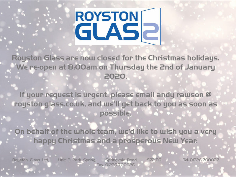 Royston Glass is Closed for Christmas