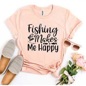 Fishing Makes Me Happy T-shirt