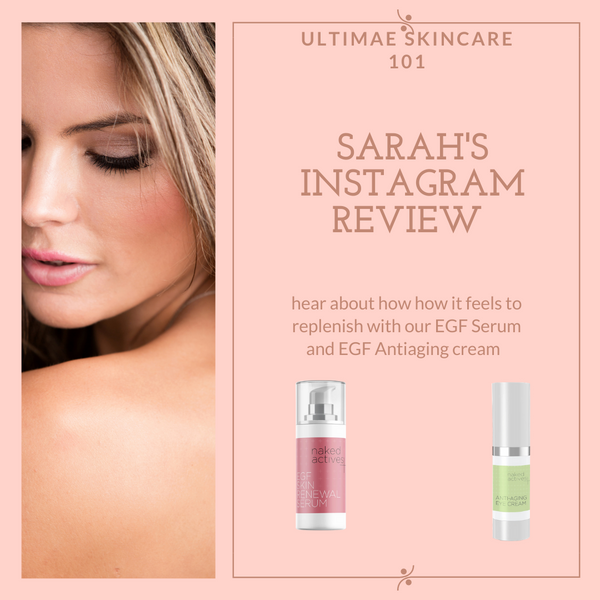 Sarah's Ultimate Instagram Review for EGF Serum and Anti-Aging Cream