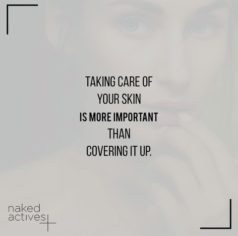 Taking care of skin is more important than covering it up