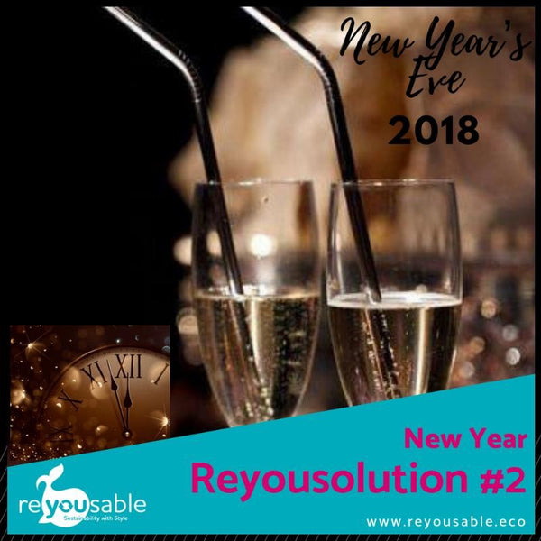 New Year's Reyousolution #2 - Refuse Plastic Straws