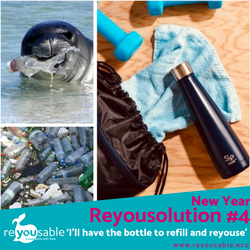 "Reyousolution #4 - ""I'll have the bottle to refill and reuse"""