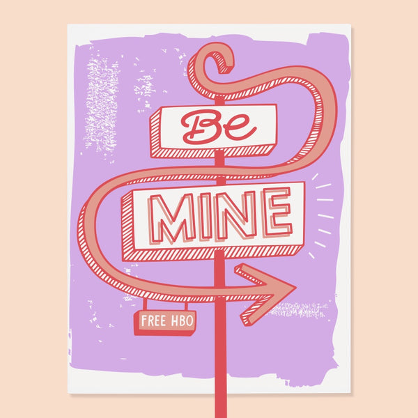 The Good Twin 'Be Mine' Card