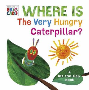 Where is The Very Hungry Caterpillar? - Flap Book