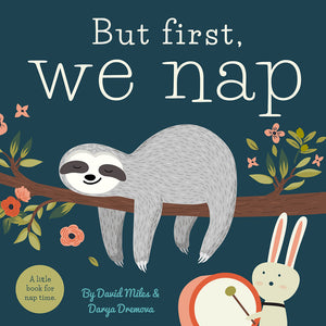 But first. We nap - Hard Page and Cover
