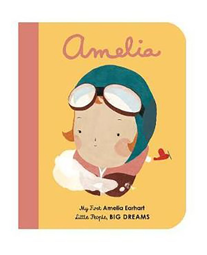 Little People, Big Dreams Board Book - Amelia Earhart