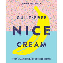 Load image into Gallery viewer, Guilt-Free Nice Cream Book