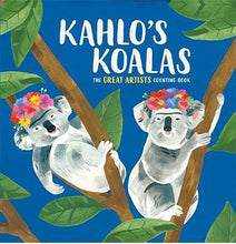 Load image into Gallery viewer, Kahlo's Koalas - The Great Artists Counting Book