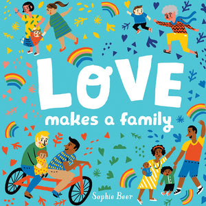 Love Makes A Family Book