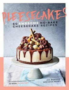 Pleesecakes - 60 Awesome no-bake cheesecake recipes