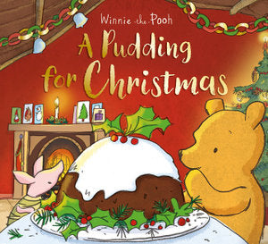 Winnie the Pooh : A Pudding for Christmas