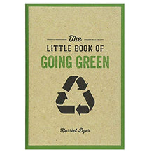 Load image into Gallery viewer, The Little Book Of Going Green