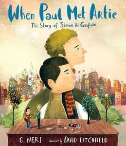 When Paul Met Artie - The Story of Simon and Garfunkel