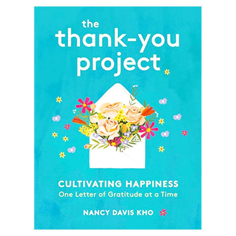 The Thank You Project – Cultivating Happiness One Letter At A Time