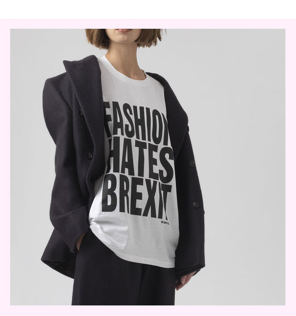 Fashion Hates Brexit White Printed T-Shirt