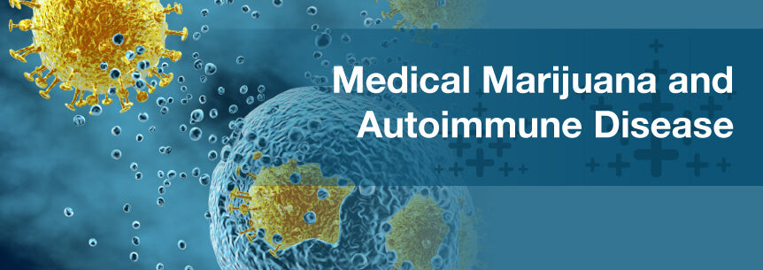 Cannabis and Autoimmune Diseases