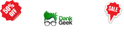 DankGeek Coupon Codes and Vouchers