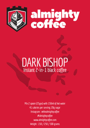 Almighty Coffee 2-in-1 : Dark Bishop (250g pack)