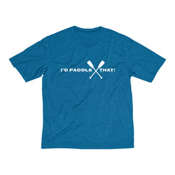 Men's I'd Paddle That! Dri-Fit Tee