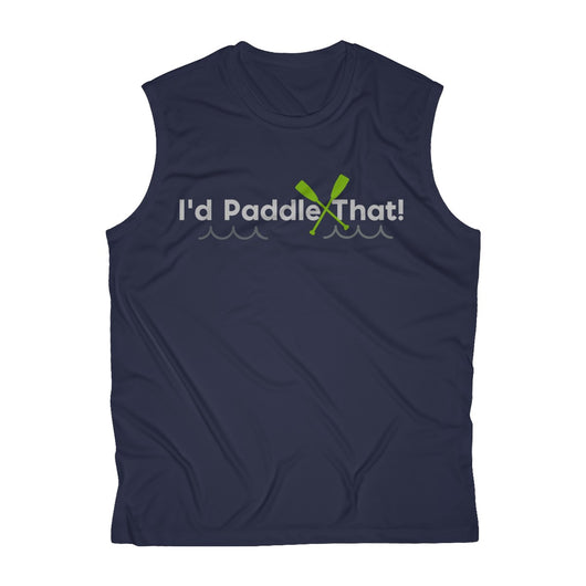 Men's  I'd Paddle That! Sleeveless Performance Tee