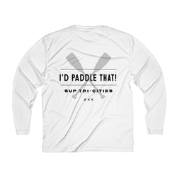 Men's Home Town I'd Paddle That! Long Sleeve Moisture Absorbing Tee
