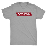 Work Hard Drive Fast Red Men's Tee
