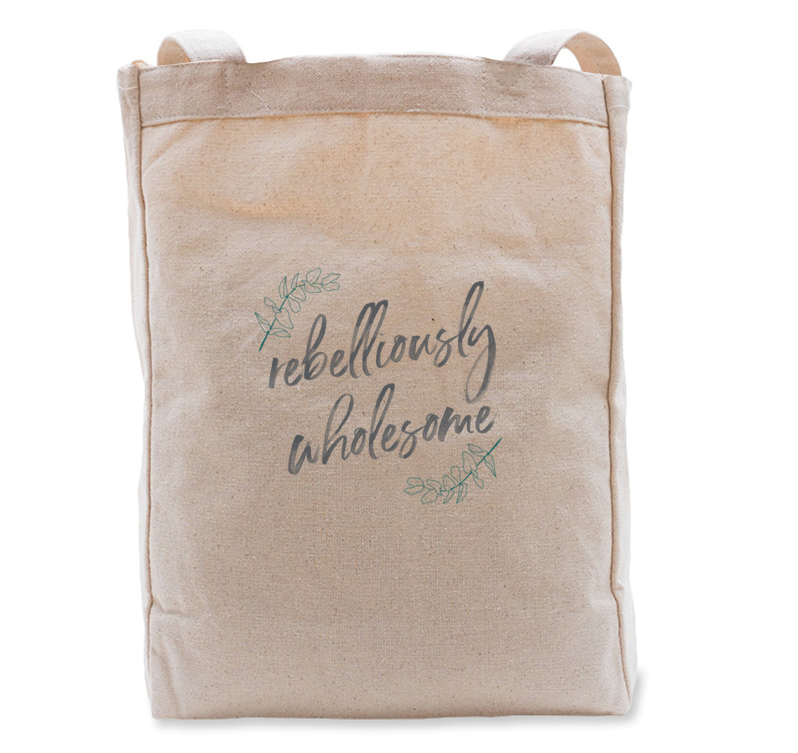 Rebelliously Wholesome Tote