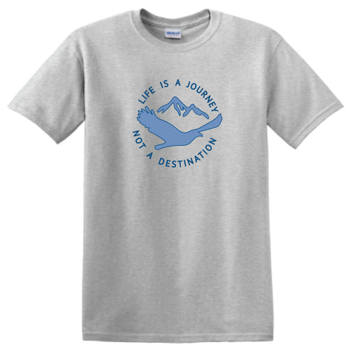 Inspirational T-shirts- LIfe is a Journey not a Destination