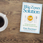The Blue Zones Solution – Hardcover