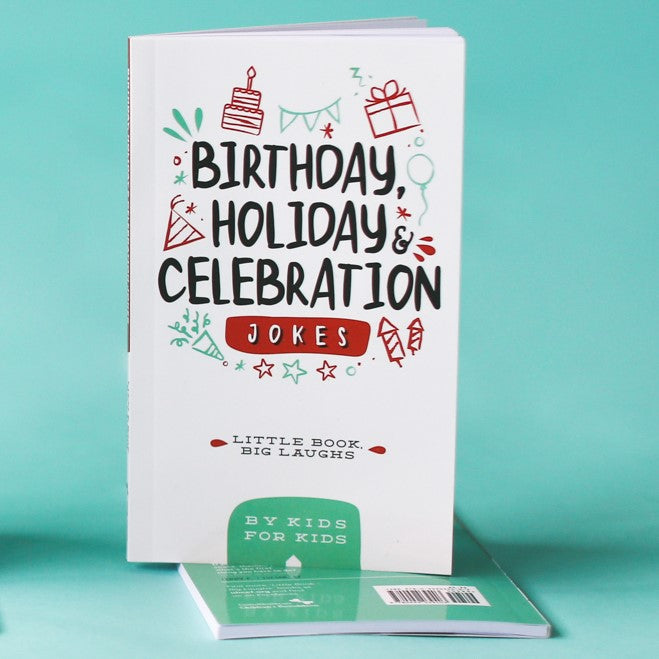 Little Book, Big Laughs - Birthday, Holiday & Celebration Jokes