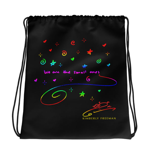 We Are The Small Ones Drawstring Bag