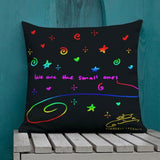 We Are The Small Ones Premium 360 Throw Pillow